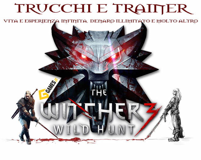 Trucchi e Trainer The Witcher 3 Pc PS4 XBOX ONE