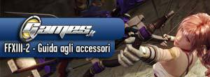 Final Fantasy XIII-2: Guida agli accessori