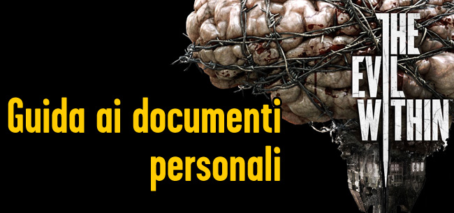 The Evil Within - Guida ai Documenti Personali [COLLEZIONISTA]