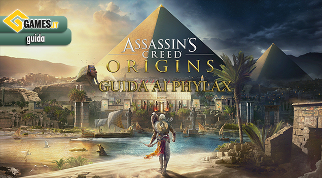 Assassin's Creed Origins - Guida ai Phylax