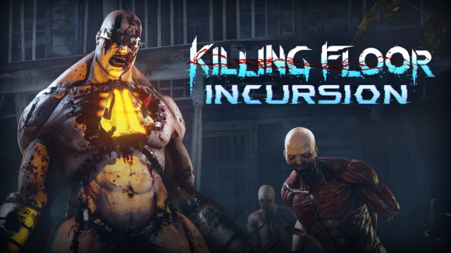 Killing Floor: Incursion annunciato su PlayStation VR